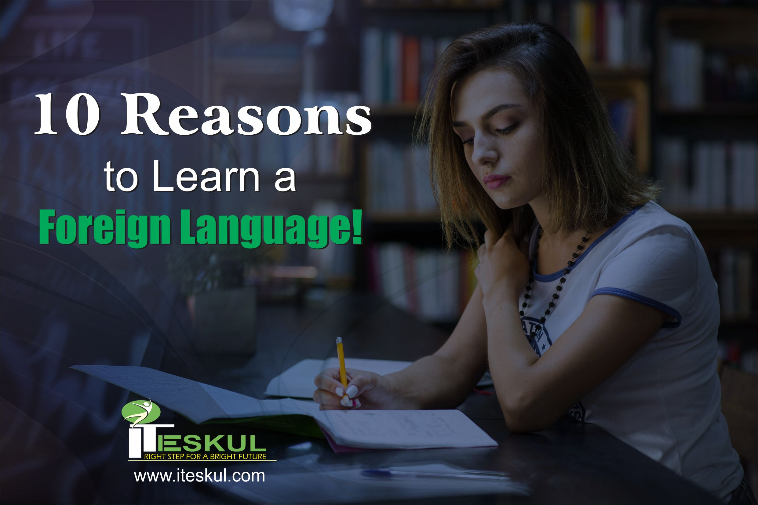 10 Reasons to Learn a Foreign Language!
